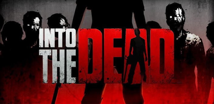 Into the Dead v 1.5.1