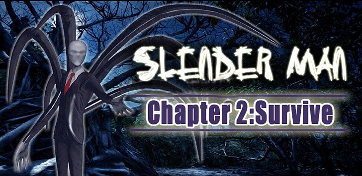 Slender Man Chapter 2: Survive v1.02