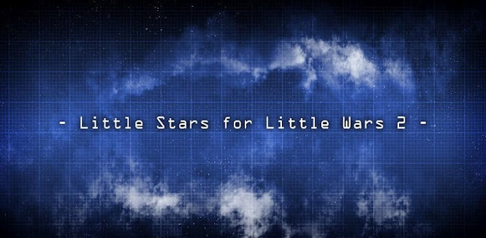 Little Stars for Little Wars 2 v1.4.05